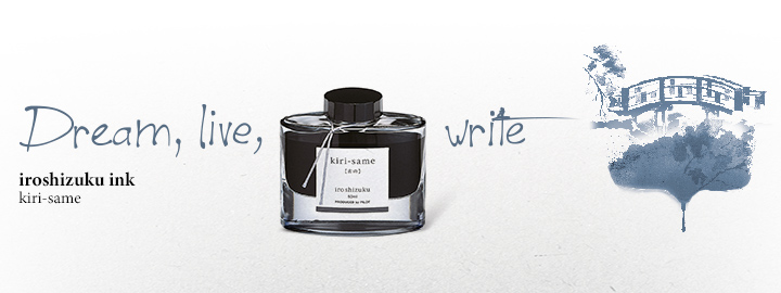 Pilot - Fine writing - Iroshizuku Ink Grey