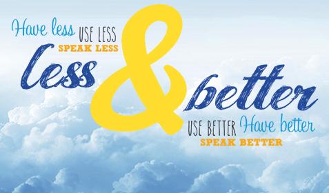 Less & better - Pilot